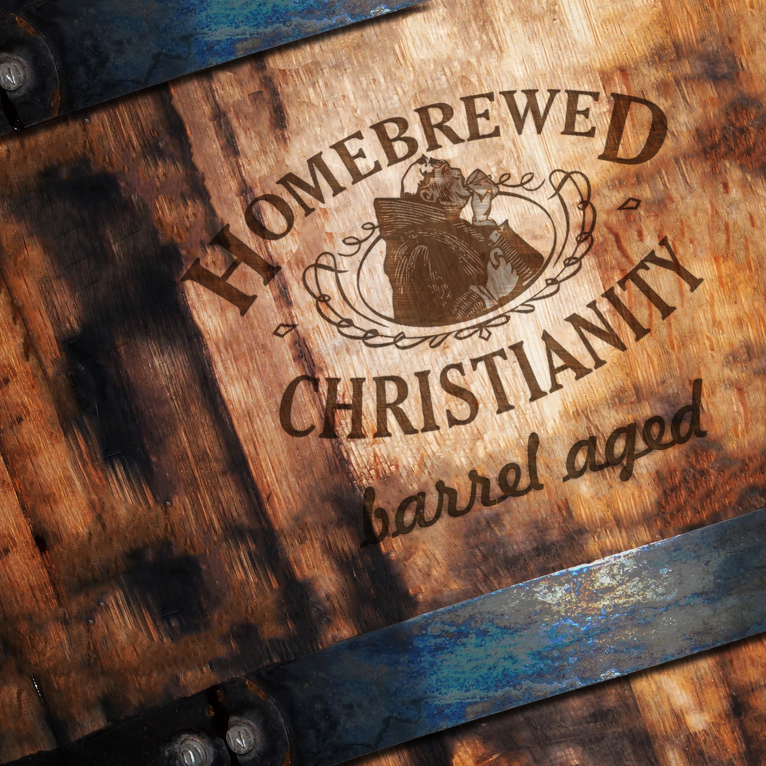 Barrel Aged – Homebrewed Christianity