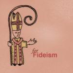 F-Fideism