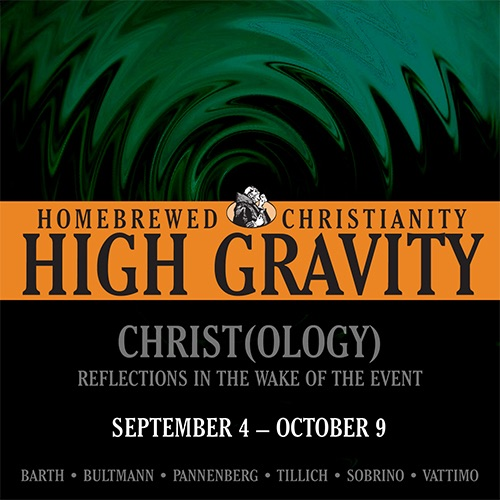 High Gravity Christology